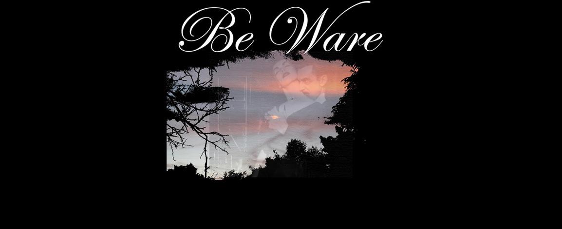 Be 'Ware E.P.