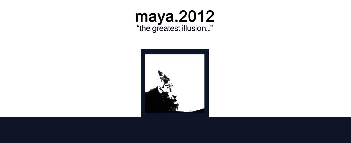"maya.2012 ""The Greatest Illusion..."" L.P."